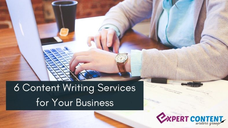 6 Types Of Content Writing Services For Your Business